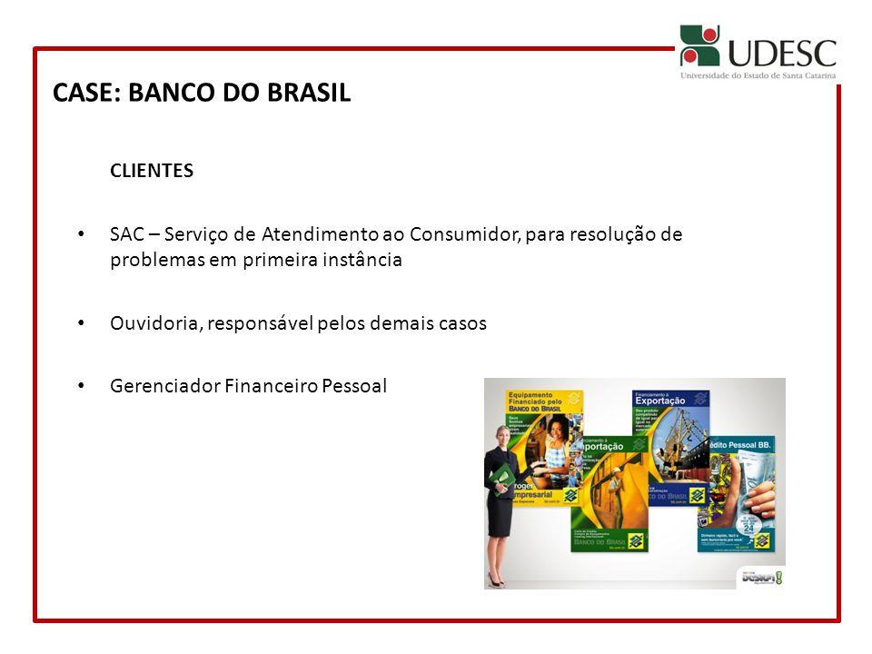 CASE: BANCO DO BRASIL CLIENTES