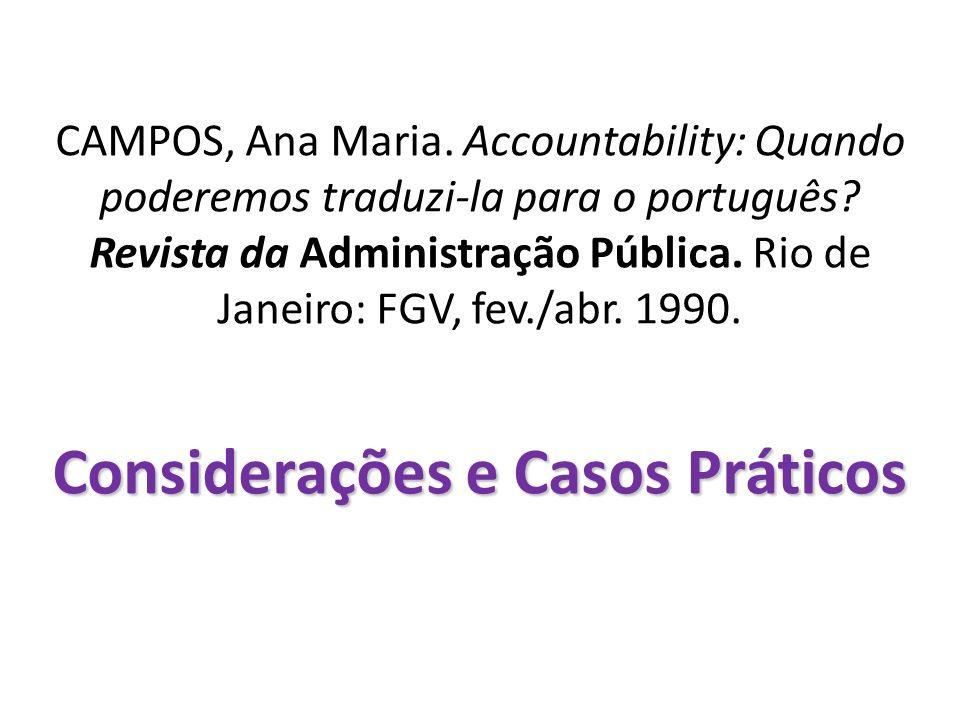 CAMPOS, Ana Maria. Accountability: Quando poderemos traduzi-la para o português.