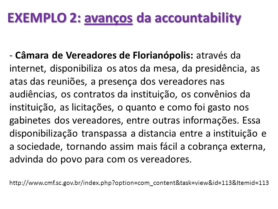 EXEMPLO 2: avanços da accountability
