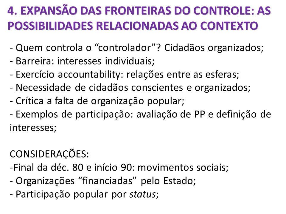 4. EXPANSÃO DAS FRONTEIRAS DO CONTROLE: AS POSSIBILIDADES RELACIONADAS AO CONTEXTO