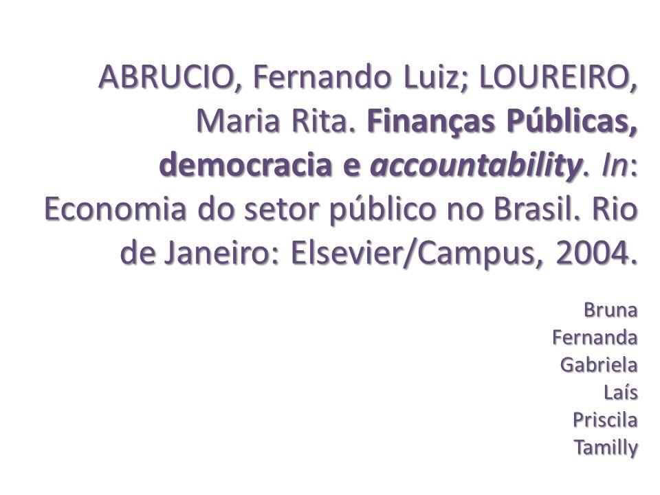 ABRUCIO, Fernando Luiz; LOUREIRO, Maria Rita