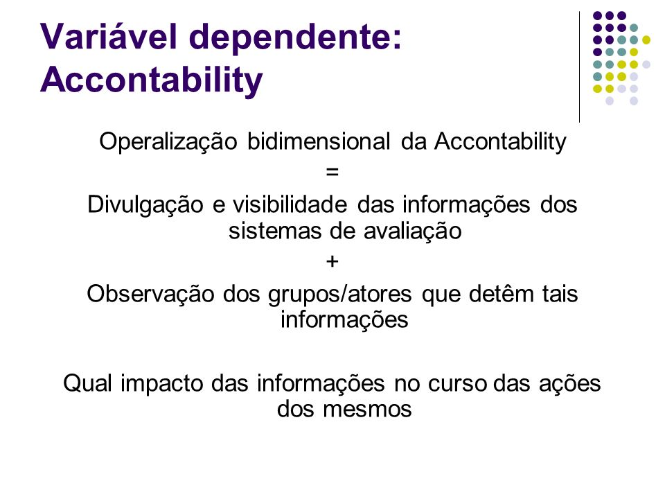 Variável dependente: Accontability