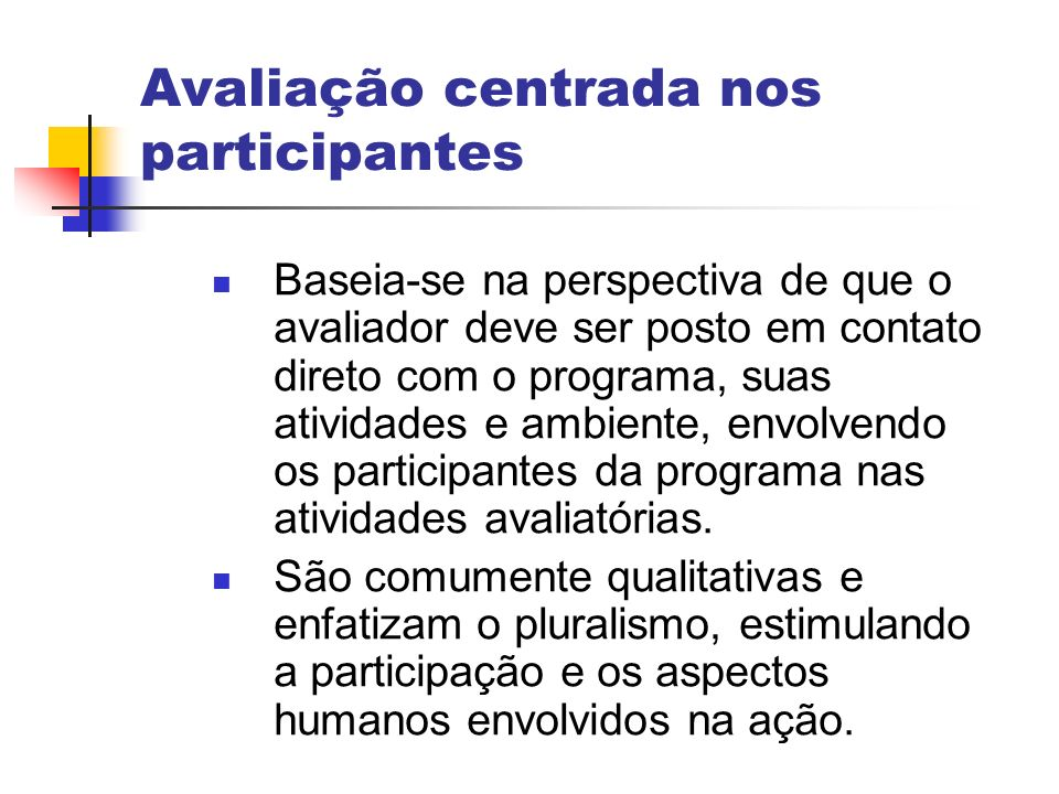 Avaliação centrada nos participantes
