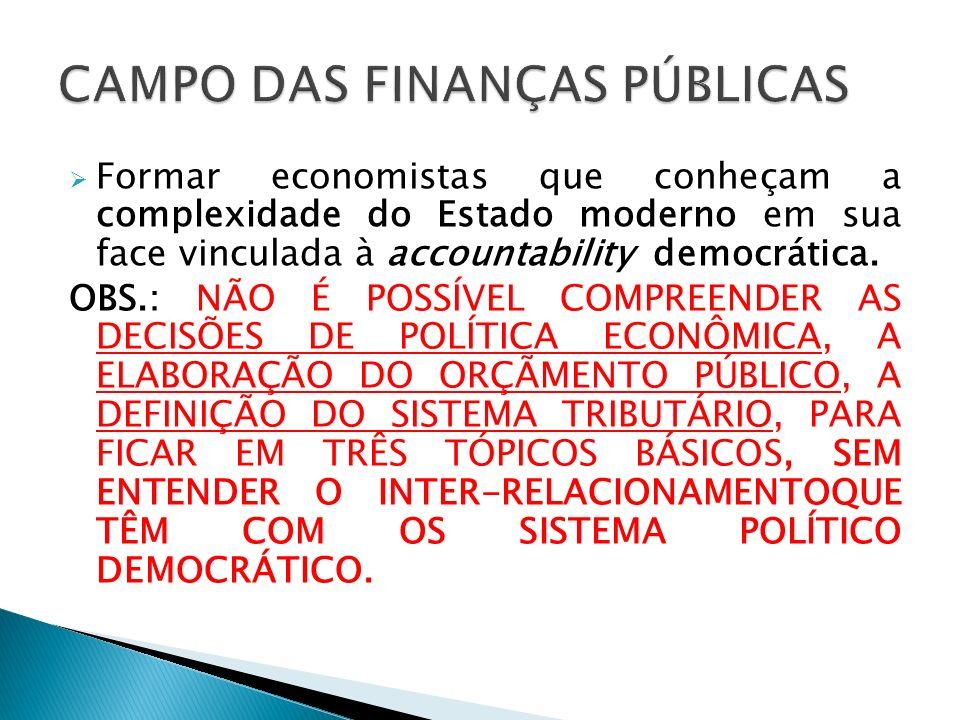 CAMPO DAS FINANÇAS PÚBLICAS
