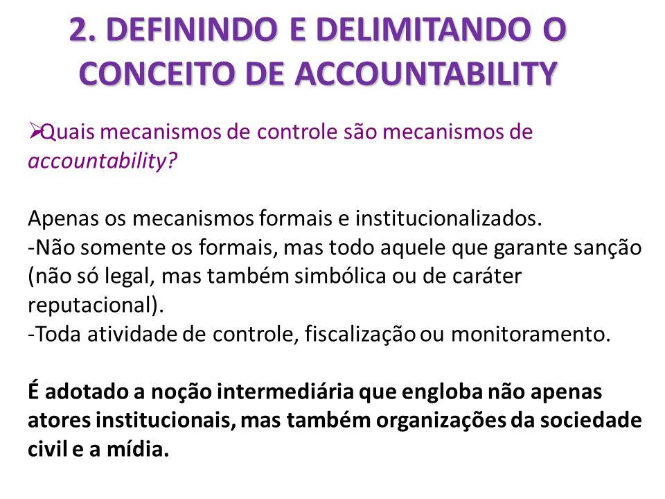 2. DEFININDO E DELIMITANDO O CONCEITO DE ACCOUNTABILITY