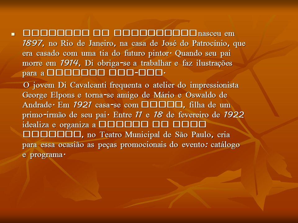Emiliano Di Cavalcanti nasceu em 1897, no Rio de Janeiro, na casa de José do Patrocínio, que era casado com uma tia do futuro pintor. Quando seu pai morre em 1914, Di obriga-se a trabalhar e faz ilustrações para a Revista Fon-Fon.