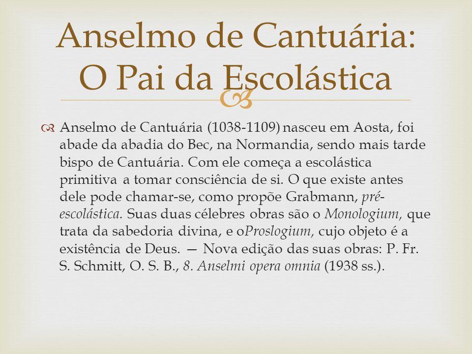 Anselmo de Cantuária: O Pai da Escolástica
