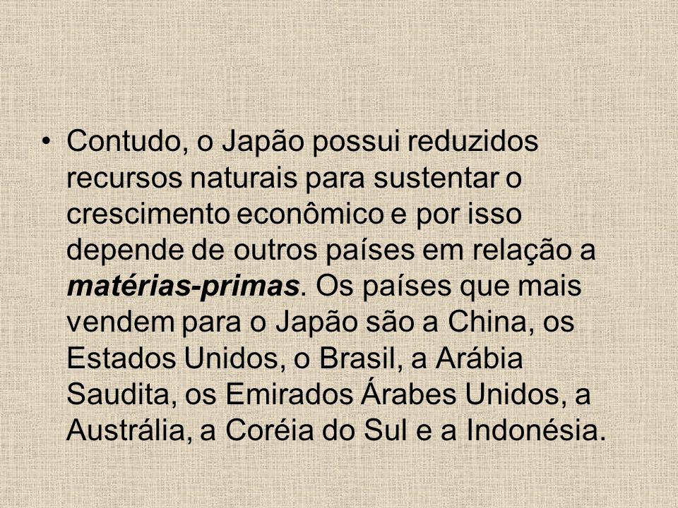 Contudo, o Japão possui reduzidos recursos naturais para sustentar o crescimento econômico e por isso depende de outros países em relação a matérias-primas.