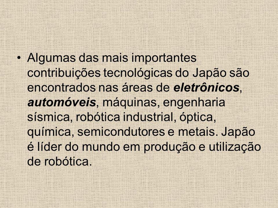 Algumas das mais importantes contribuições tecnológicas do Japão são encontrados nas áreas de eletrônicos, automóveis, máquinas, engenharia sísmica, robótica industrial, óptica, química, semicondutores e metais.