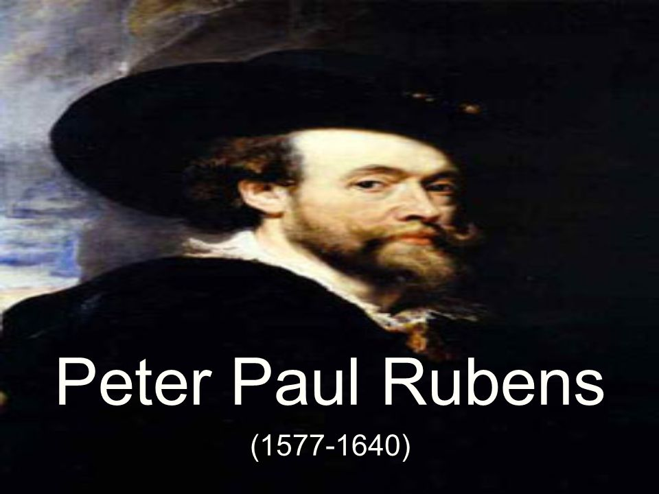 Peter Paul Rubens ( )