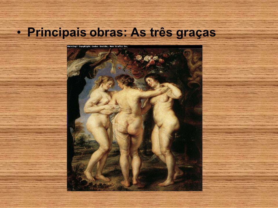 Principais obras: As três graças