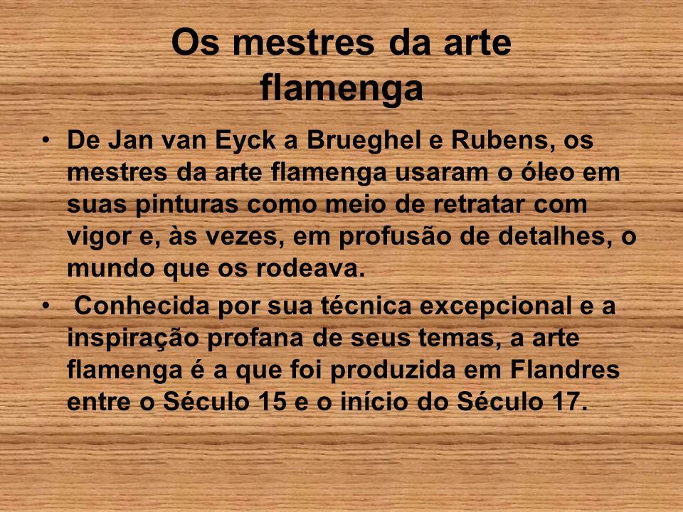 Os mestres da arte flamenga