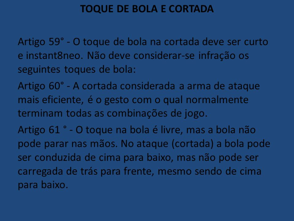 TOQUE DE BOLA E CORTADA