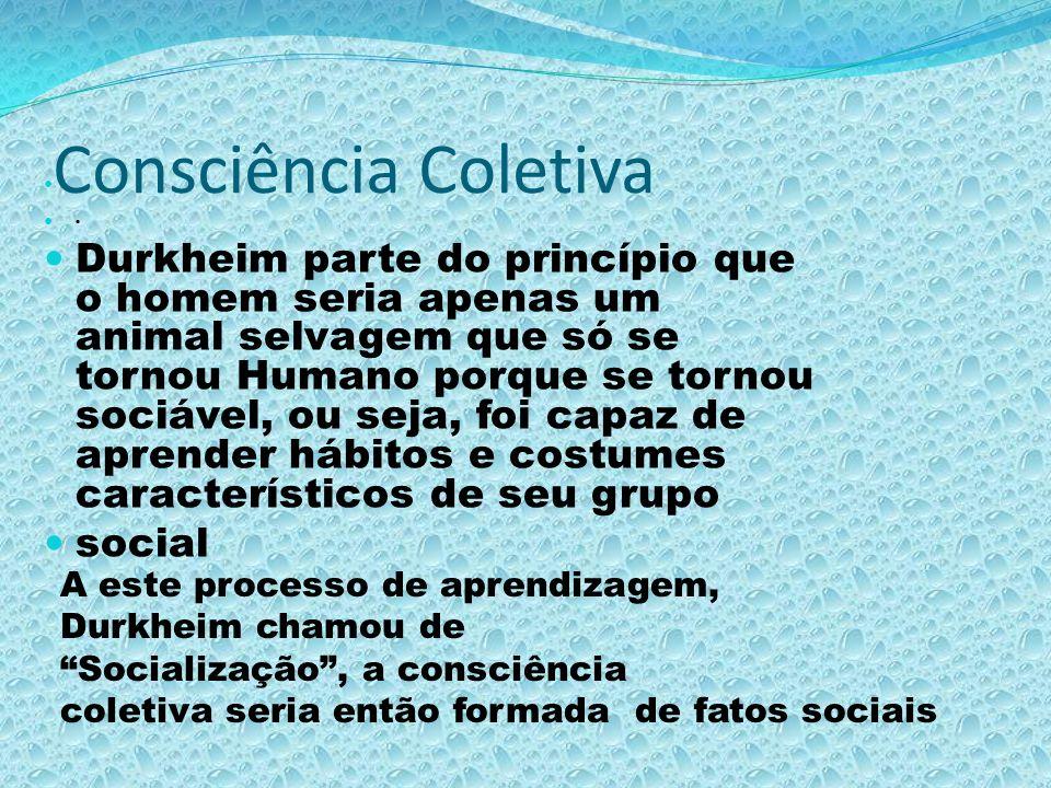 Consciência Coletiva •
