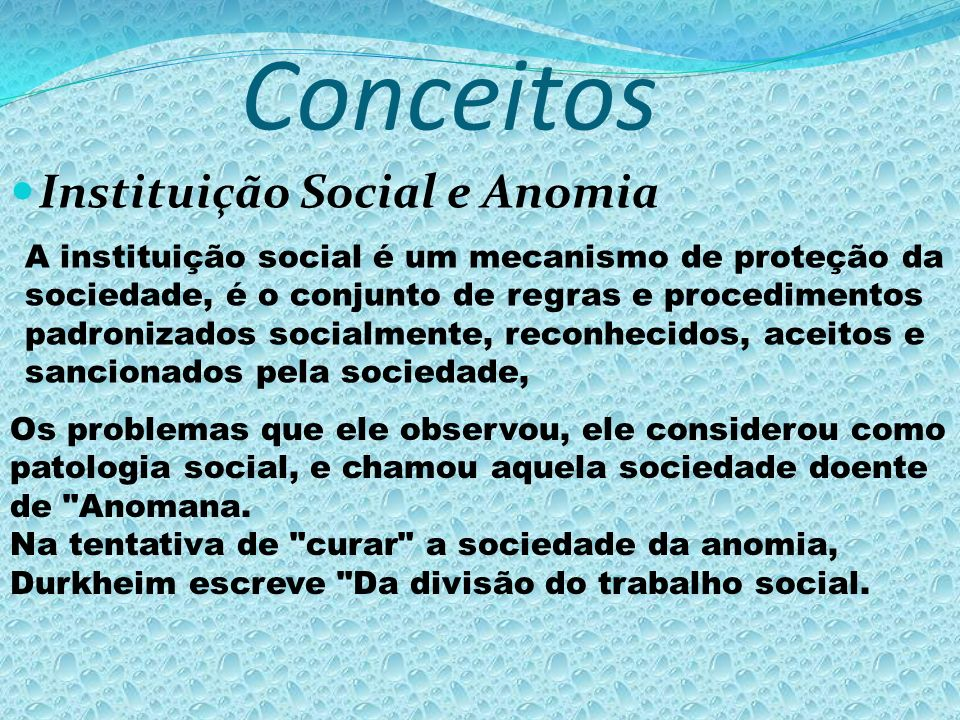 Conceitos Instituição Social e Anomia