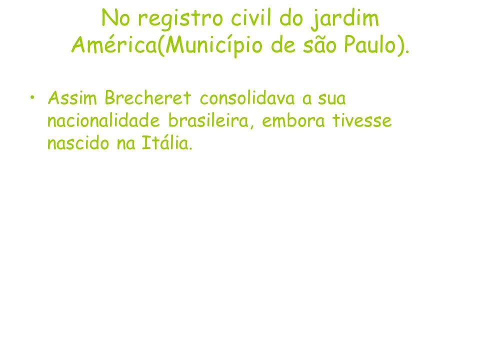 No registro civil do jardim América(Município de são Paulo).