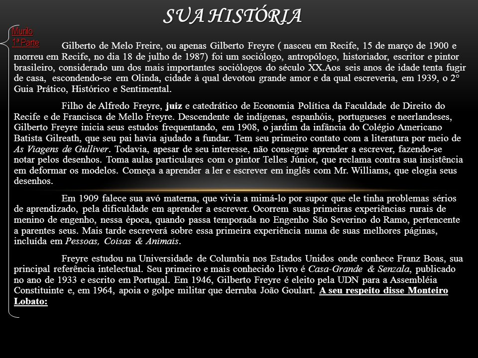 Sua História Murilo 1ª Parte.