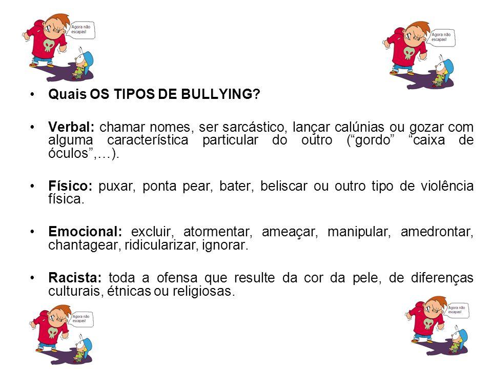 Quais OS TIPOS DE BULLYING