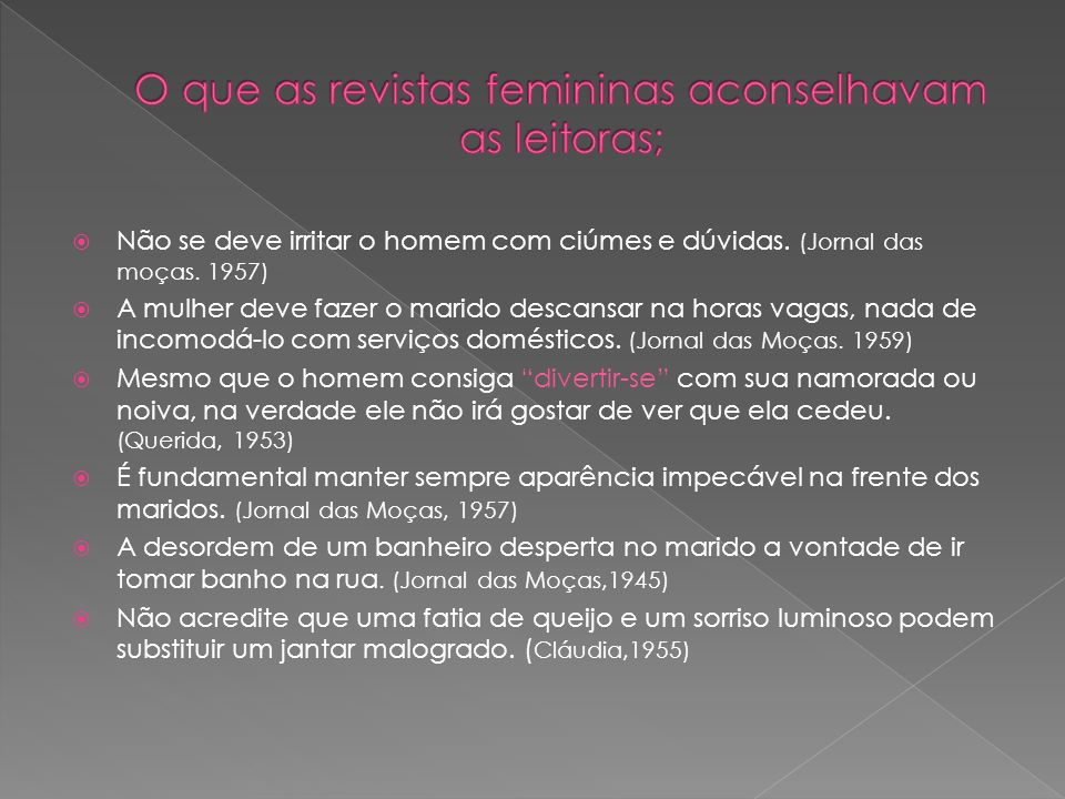 O que as revistas femininas aconselhavam as leitoras;