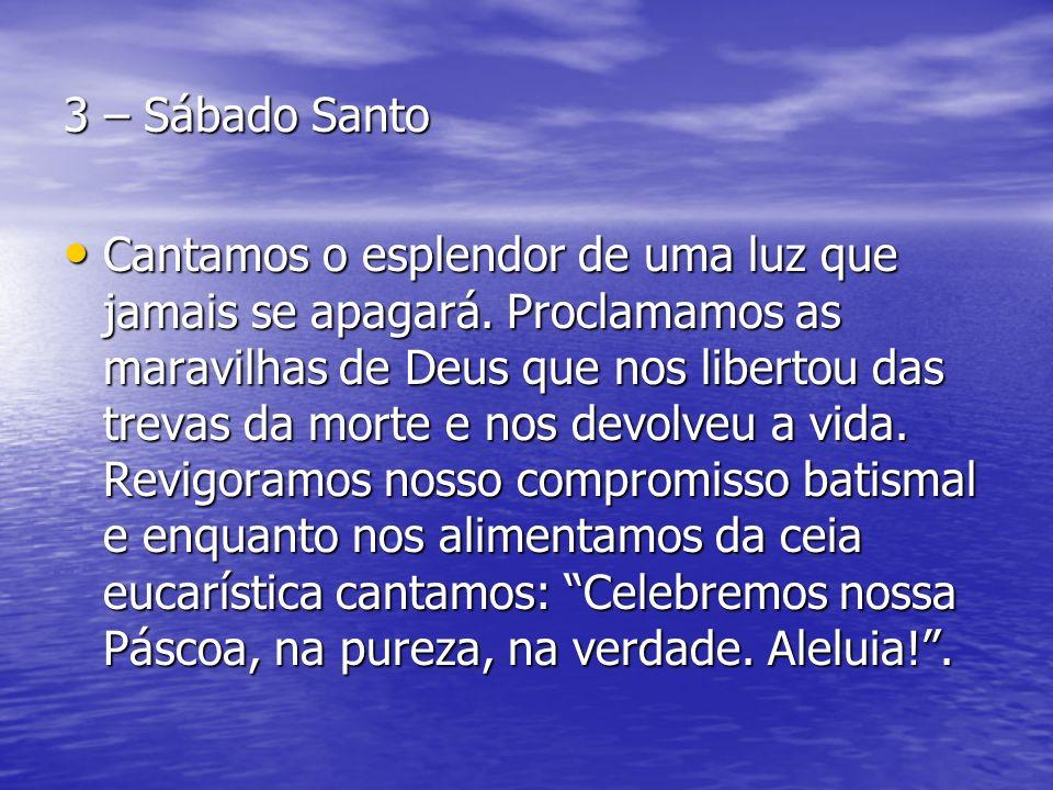 3 – Sábado Santo