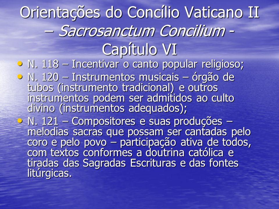 Orientações do Concílio Vaticano II – Sacrosanctum Concilium - Capítulo VI