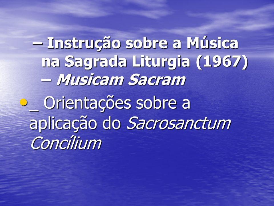_ Orientações sobre a aplicação do Sacrosanctum Concílium