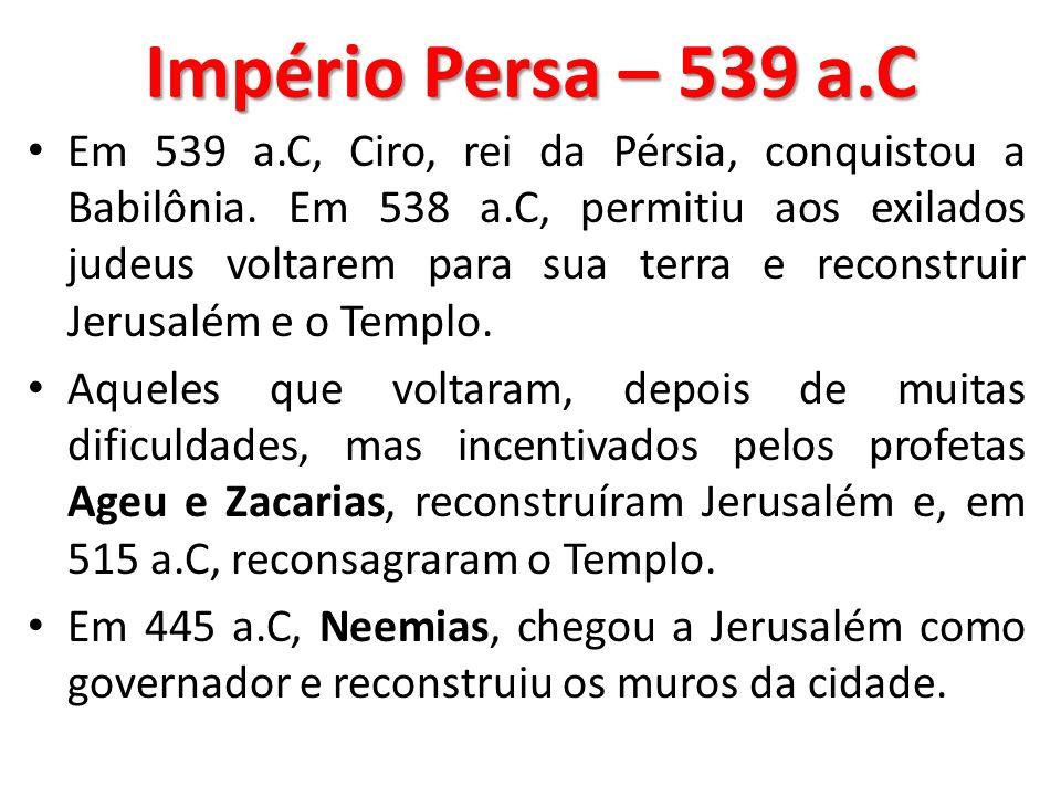 Império Persa – 539 a.C