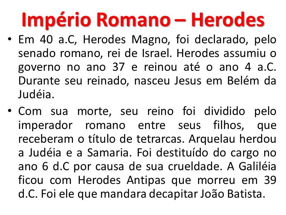 Império Romano – Herodes