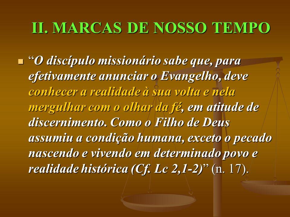 II. MARCAS DE NOSSO TEMPO