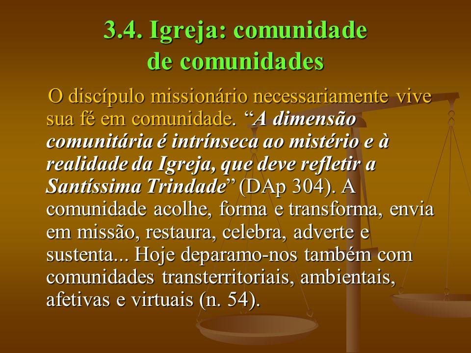 3.4. Igreja: comunidade de comunidades