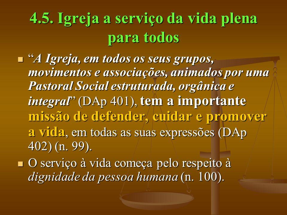 4.5. Igreja a serviço da vida plena para todos