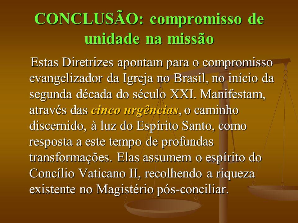 CONCLUSÃO: compromisso de unidade na missão