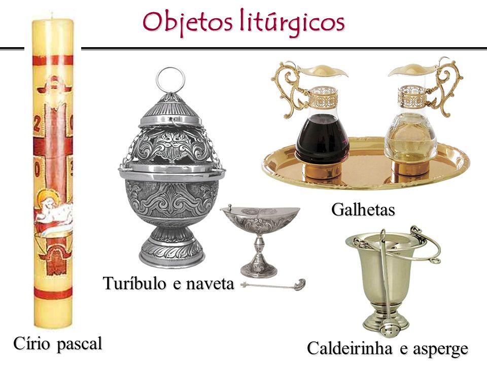 Objetos litúrgicos Galhetas Turíbulo e naveta Círio pascal