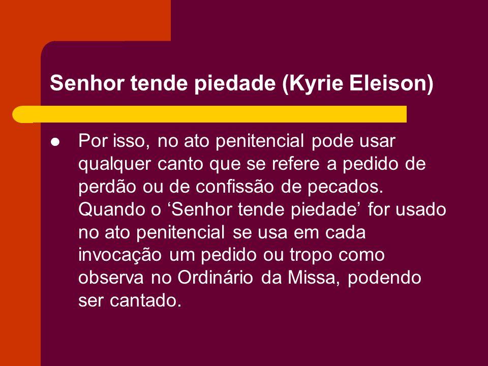 Senhor tende piedade (Kyrie Eleison)