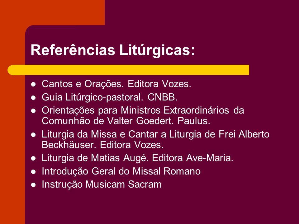 Referências Litúrgicas: