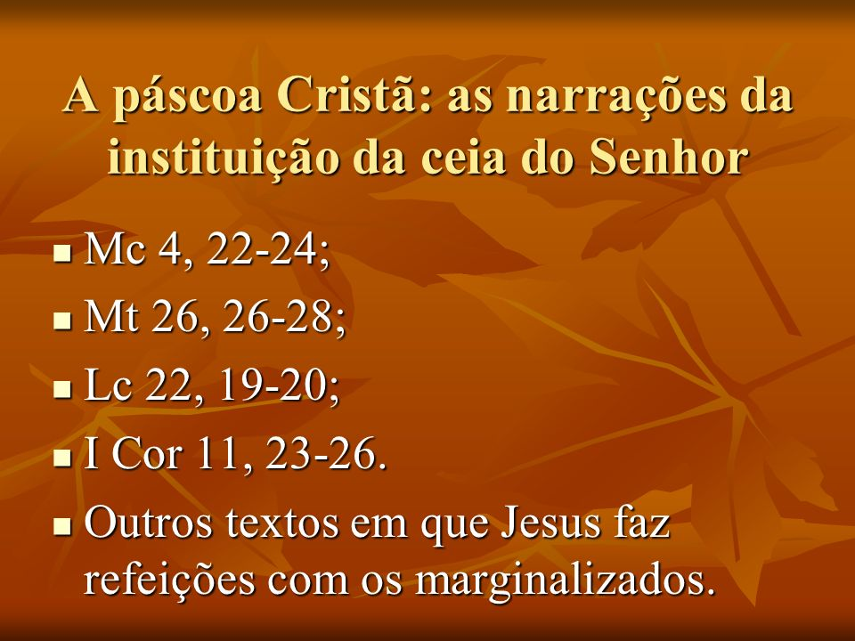 A páscoa Cristã: as narrações da instituição da ceia do Senhor