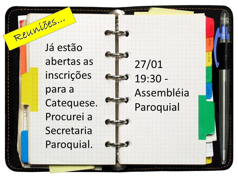 19:30 - Assembléia Paroquial