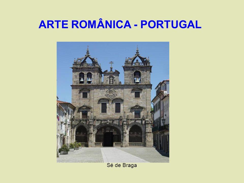 ARTE ROMÂNICA - PORTUGAL