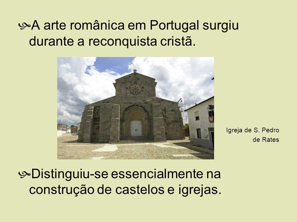 A arte românica em Portugal surgiu durante a reconquista cristã.