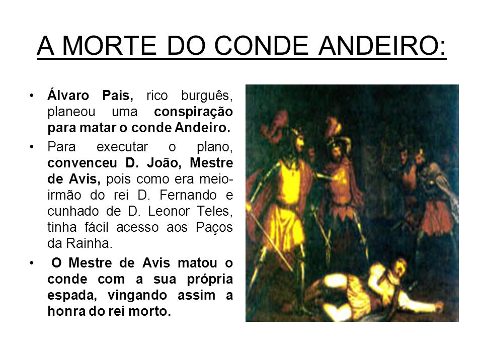 A MORTE DO CONDE ANDEIRO: