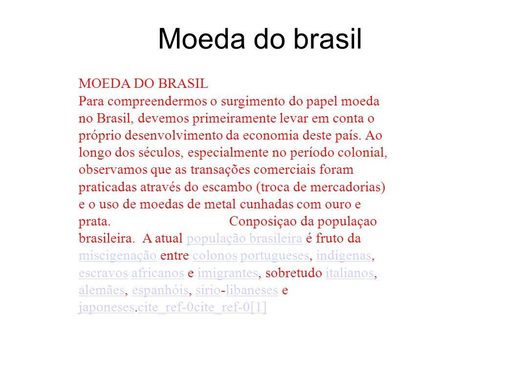 Moeda do brasil