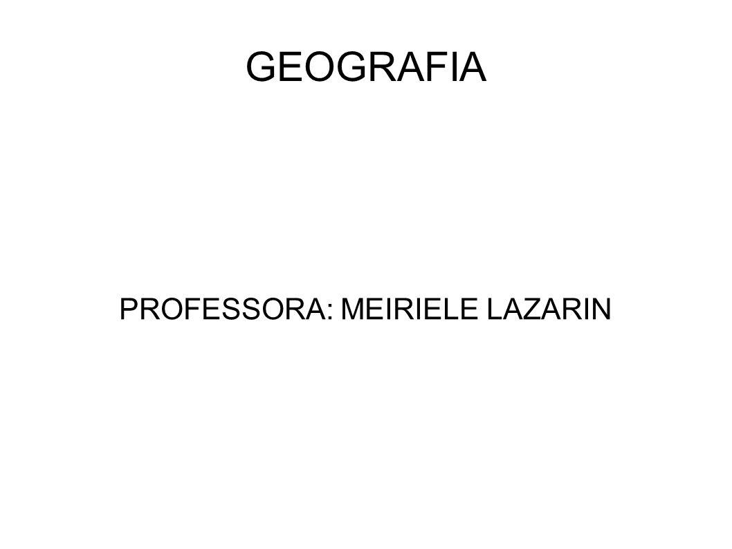 PROFESSORA: MEIRIELE LAZARIN