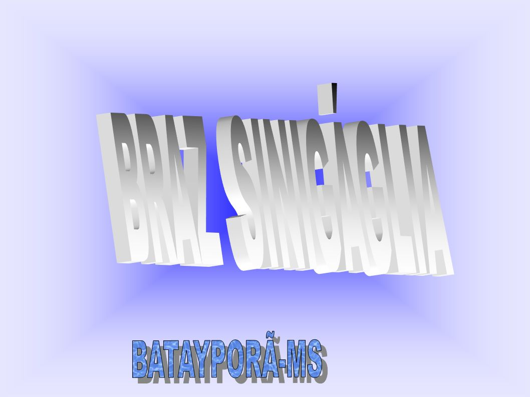 BRAZ SINIGÁGLIA BATAYPORÃ-MS
