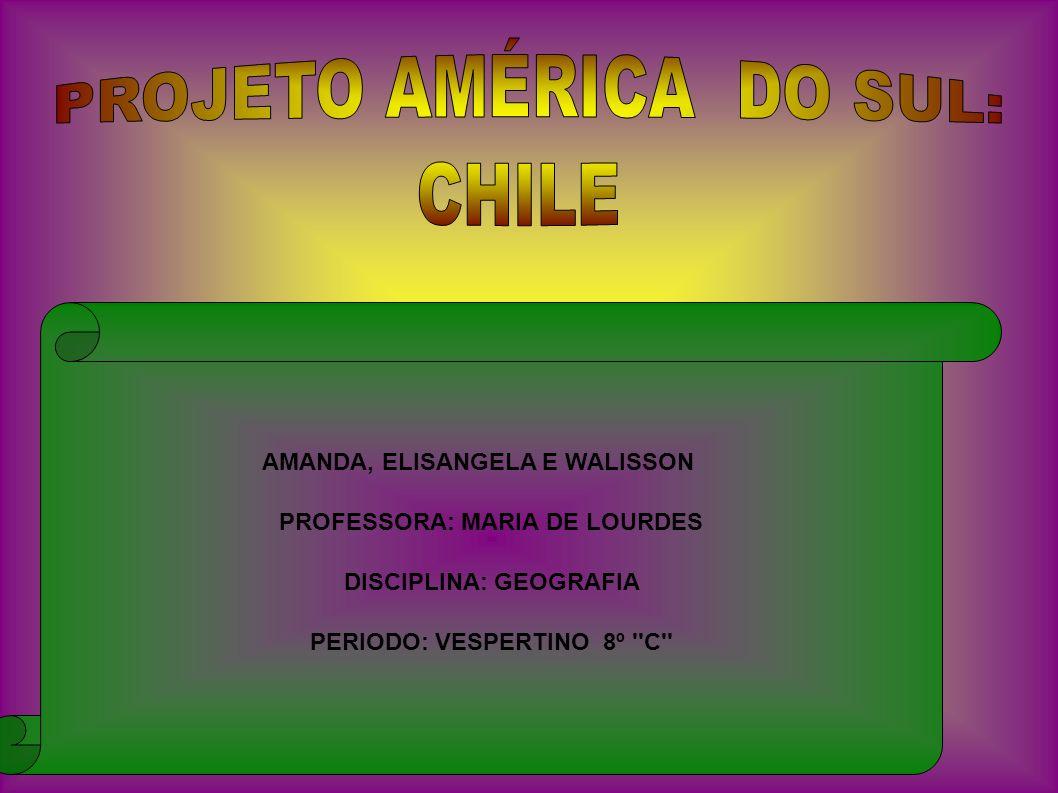 PROJETO AMÉRICA DO SUL: CHILE