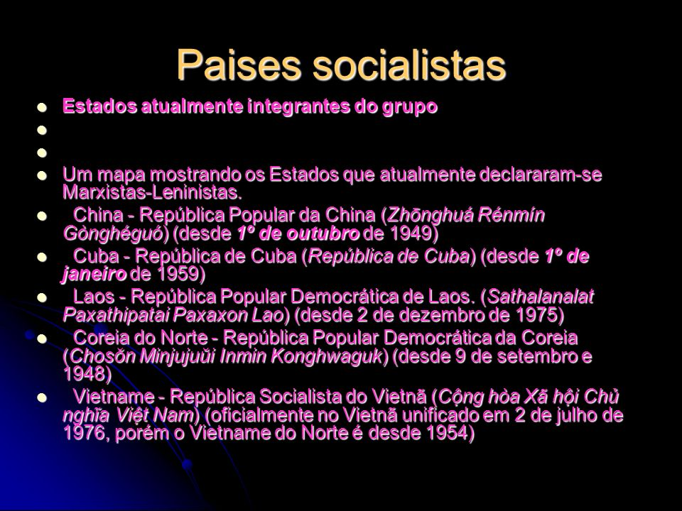 Paises socialistas Estados atualmente integrantes do grupo