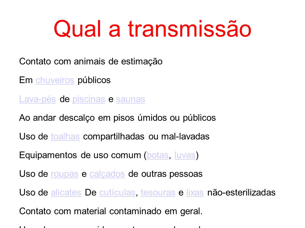 Qual a transmissão Contato com animais de estimação