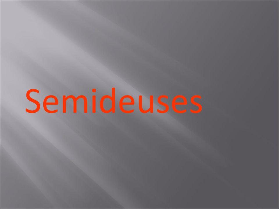 Semideuses