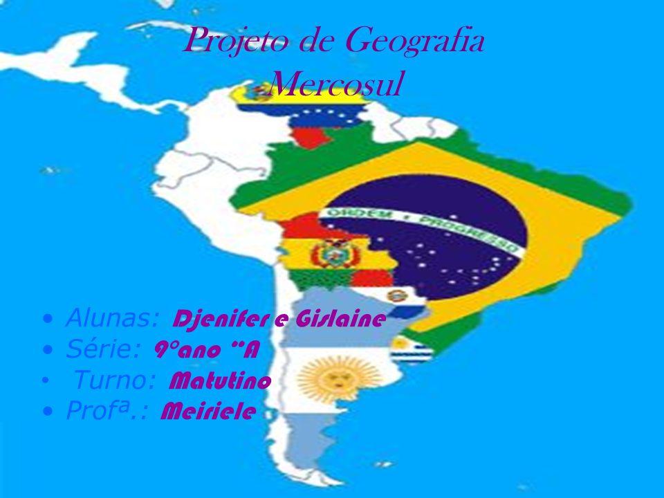 Projeto de Geografia Mercosul
