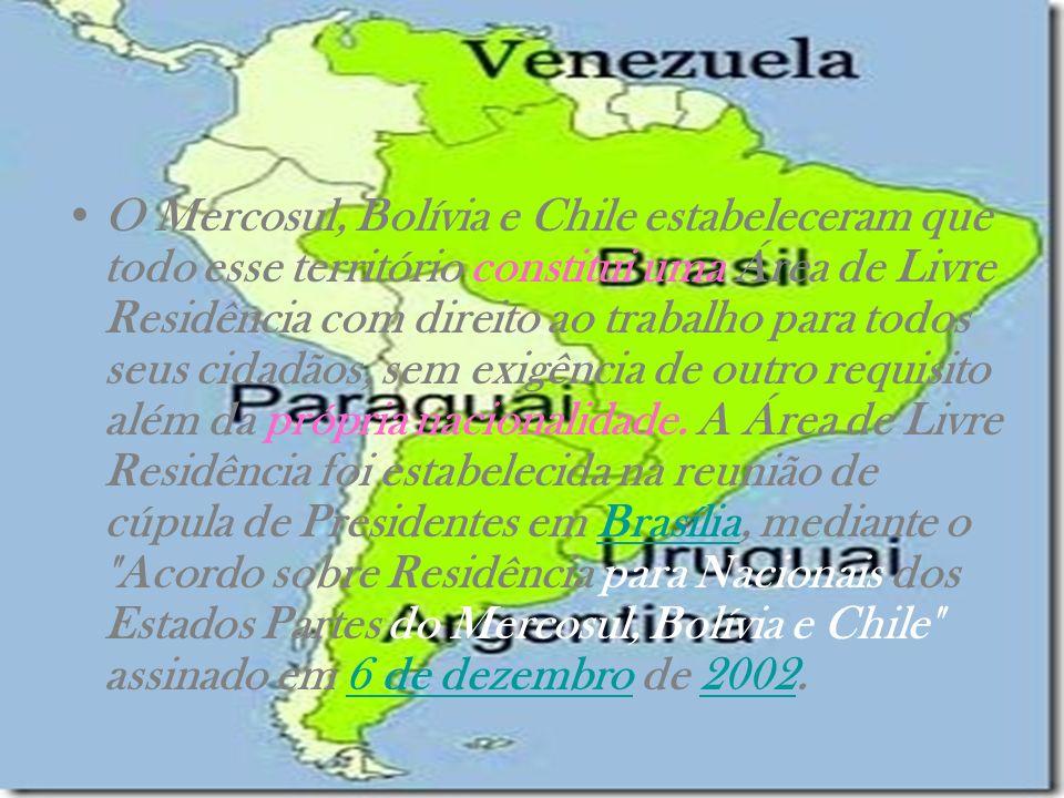 O Mercosul, Bolívia e Chile estabeleceram que todo esse território constitui uma Área de Livre Residência com direito ao trabalho para todos seus cidadãos, sem exigência de outro requisito além da própria nacionalidade.