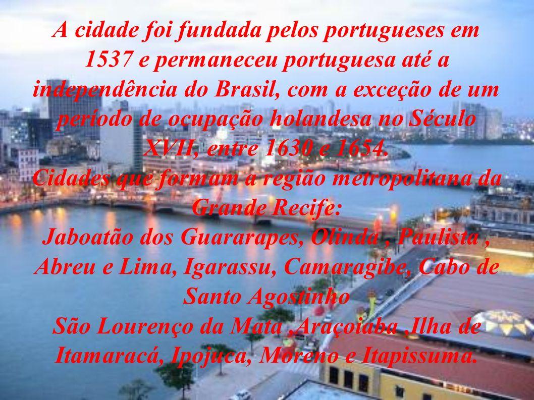 Cidades que formam a região metropolitana da Grande Recife: